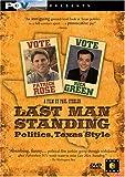 Last Man Standing - Politics, Texas Style