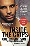 img - for Inside the Crips: Life Inside L.A.'s Most Notorious Gang by Ice-T (Foreword), Colton Simpson (3-May-2007) Paperback book / textbook / text book