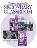 Succeeding in the secondary classroom : strategies for middle and high school teachers