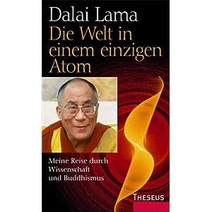eBook Cover für  Die Welt in einem einzigen Atom Meine Reise durch Wissenschaft und Buddhismus