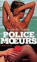 Police des moeurs n�116 Le Prix de l'argent