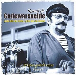 Raoul De Godewarsvelde Raoul Chantait...