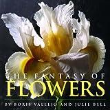 The Fantasy of Flowers (0762427558) by Vallejo, Boris