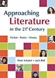 img - for Approaching Literature in the 21st Century: Fiction, Poetry, Drama book / textbook / text book