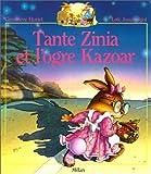 echange, troc Geneviève Huriet, Loïc Jouannigot - Tante Zinia et l'ogre Kazoar