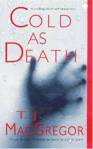 Cold As Death (Tango Key), T.J. MacGregor