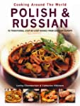 Cooking Around the World Polish & Rus...