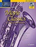 Movie Classics: 14 Famous Film Melodies. Alt-Saxophon. Ausgabe mit CD. (Schott Saxophone Lounge)