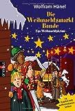 Die Weihnachtsmarktbande: Ein Weihnachtskrimi in 24 Kapiteln (Weihnachtskrimis, Band 3)