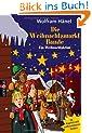 Die Weihnachtsmarktbande: Ein Weihnachtskrimi in 24 Kapiteln