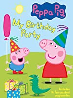 Peppa Pig: My Birthday Party