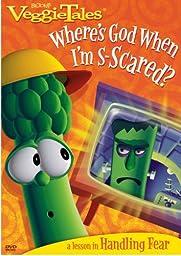Veggie Tales: Where\'s God When I\'m S-Scared?