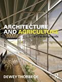 img - for Architecture and Agriculture: A Rural Design Guide book / textbook / text book