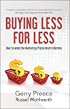 img - for Buying Less for Less book / textbook / text book