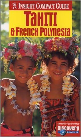 Tahiti (Insight Compact Guide Tahiti) written by Brian Bell