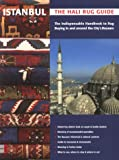 img - for Istanbul: The Hali Rug Guide book / textbook / text book