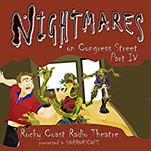 Nightmares on Congress Street, Part IV  by Rhonda Carlson, Clay T. Graybeal, W. W. Jacobs, Anthony S. Marino, Edgar Allan Poe, Robert W. Service Narrated by  full cast
