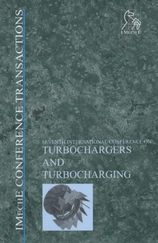 Turbochargers and Turbocharging (Imeche Event Publications)