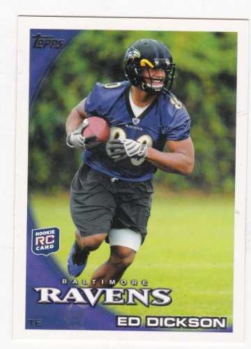 Ed Dickson Rc (Rookie Card) Baltimore Ravens (Football Card) 2010 Topps #57