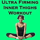 Ultra Firming Inner Thighs Workout Mix (Fitness, Cardio & Aerobic Session) [Even 32 Counts]