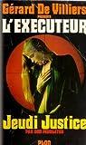 echange, troc Don Pendleton - L'Executeur 36 : Jeudi justice