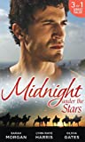 Midnight Under the Stars: Woman in a Sheikh's World / Marriage Behind the Façade / A Secret Birthright (The Private Lives of Public Playboys)