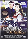 Columna Al Sur [DVD]