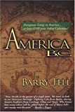 America B.C.: Ancient Settlers in the New World (0812906241) by Barry Fell
