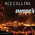 Swope's Ridge: Lije Evans Mysteries, Book 2 Audiobook by Ace Collins Narrated by Patrick Lawlor
