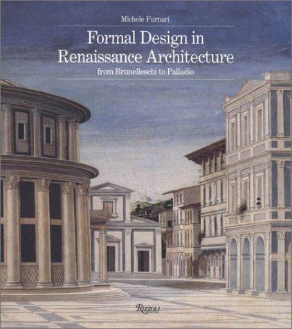 Formal Design in Renaissance Architecture: From Brunelleschi to Palladio