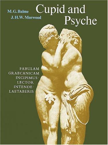 Cupid and Psyche: An Adaptation from The Golden Ass of Apuleius (Latin Edition), Apuleius