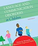 img - for Language and Communication Disorders in Children (6th Edition) book / textbook / text book