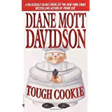 Tough Cookie (Goldy Culinary Mysteries, Book 9) ~ Diane Mott Davidson
