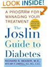 The Joslin Guide to Diabetes: A Program for Managing Your Treatment (Fireside Books (Fireside))