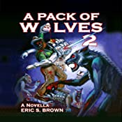 A Pack of Wolves II: Skyfall | [Eric S. Brown]