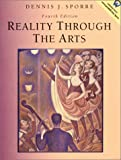 Reality Through the Arts (0130225657) by Dennis J. Sporre