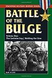 Battle of the Bulge: Losheim Gap / Holding the Line v. I (Smhs): 1 (Stackpole Military History)
