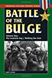 Battle of the Bulge, The: Vol.1, The Losheim Gap/Holding the Line (Stackpole Military History Series)
