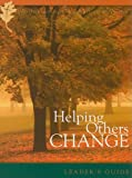 Helping Others Change Leaders Guide (Transformation) (0976230879) by Tripp, Paul David