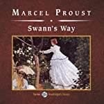 Swann's Way (       UNABRIDGED) by Marcel Proust Narrated by Simon Vance
