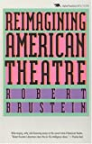 img - for Reimagining American Theatre book / textbook / text book