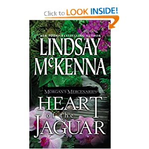 Morgan's Mercenaries: Heart Of The Jaguar Lindsay McKenna