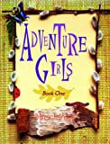 Adventure Girls Book One
