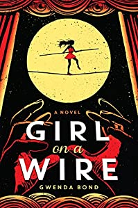 Girl On A Wire by Gwenda Bond ebook deal