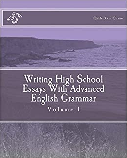 advanced english essays 222 selected advanced essays helping you improve your vocabularies and writing.