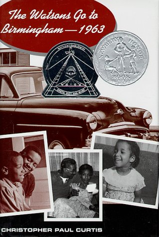 The Watsons Go to Birmingham - 1963 (Newbery Honor Book)