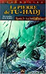 La Pierre de Tu-Hadj, tome 3 et 4 : Celle-qui-dort - Les dragons �toil�s par Malagoli