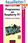 Programmez un Raspberry Pi - Initiati...