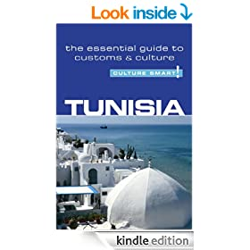 Tunisia - Culture Smart!: The Essential Guide to Customs & Culture