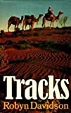 Robyn Davidson Tracks